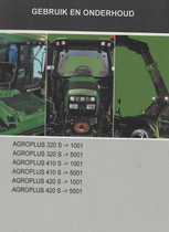 AGROPLUS 320 S ->1001 - AGROPLUS 320 S ->5001 - AGROPLUS 410 S ->1001 - AGROPLUS 410 S ->5001 - AGROPLUS 420 S ->1001 - AGROPLUS 420 S ->5001 - Gebruik en onderhoud