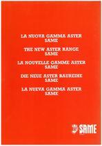 The new Aster range /La nuova gamma Aster/La nouvelle gamme Aster/Die Neue Aster Baureihe/La nueva gamma Aster