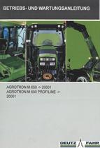 AGROTRON M 650 ->20001 - AGROTRON M 650 PROFILINE ->20001 - Betriebs - und Wartungsanleitung