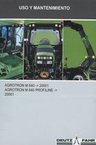 AGROTRON M 640 ->20001 - AGROTRON M 640 PROFILINE ->20001 - Uso y mantenimiento