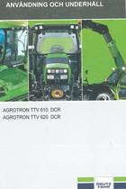 AGROTRON TTV 610 DCR - AGROTRON TTV 620 DCR - Användning och underhâll