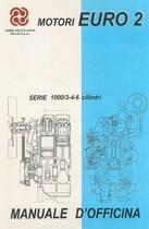 MOTORI CON RAFFREDDAMENTO AD ACQUA EURO 2 - SERIE 1000/3-4-6-CILINDRI - Manuale di officina