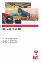 FRUTTETO³ 80.4 CLASSIC - FRUTTETO³ 90 CLASSIC - FRUTTETO³ 100 CLASSIC - Kullanim kilavuzu