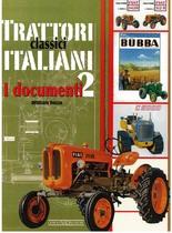DOZZA William, TRATTORI CLASSICI ITALIANI - I documenti 2, Vimodrone, Giorgio Nada editore, 2008