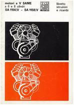 Motori a V Same a 6 e 8 cilindri - SA. 1156 - SA. 1158 - Libretto di istruzioni e Catalogo Parti di Ricambio