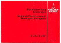 E 327-E 390 - Betriebsanleitung / Utilisation et Entretien