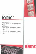 FRUTTETO³ 60 CLASSIC COMPACT - FRUTTETO³ 70 CLASSIC COMPACT - FRUTTETO³ 80 CLASSIC COMPACT - Utilisation et entretien