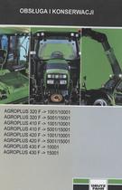 AGROPLUS 320 F ->1001/10001 - AGROPLUS 320 F ->5001/15001 - AGROPLUS 410 F ->1001/10001 - AGROPLUS 410 F ->5001/15001 - AGROPLUS 420 F ->1001/10001 - AGROPLUS 420 F ->5001/15001 - AGROPLUS 430 F ->10001 - AGROPLUS 430 F ->15001 - Obsluga i konserwacji