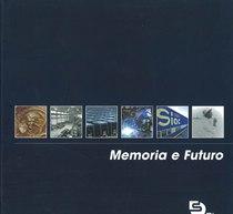 OLIVOTTO Francesca, SIAC Memoria e futuro, Zanica, Grafistampa, 2006