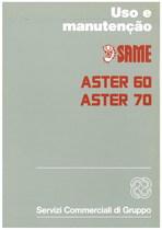 ASTER 60 - ASTER 70 - Uso e Manutençao