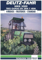 Deutz - Fahr Serie 3000 Tres gamas en 2 RM y 4 RM - Vineros - Fruteros - Standar