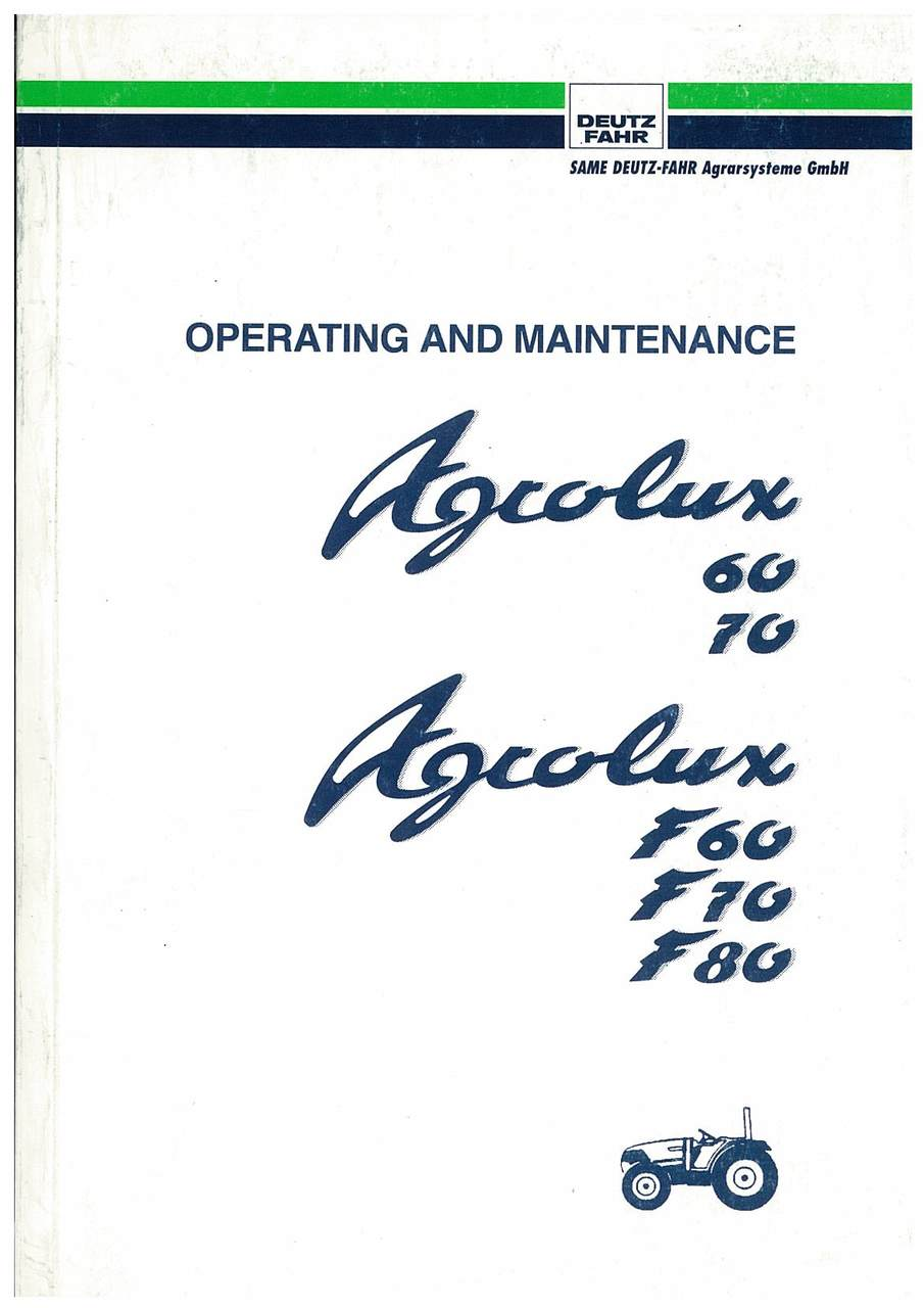 AGROLUX 60-70-F 60-F 70-F 80 - Operating and