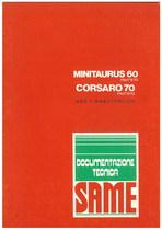 MINITAURUS 60 FRUTTETO - CORSARO 70 FRUTTETO - Uso y manutencion