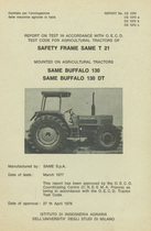 Report test of safety frame SAME T 21 mounted on agricultural tractors SAME Buffalo 130 and SAME Buffalo 130 DT
