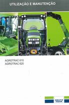AGROTRAC 610-620 - Utilização e manutenção