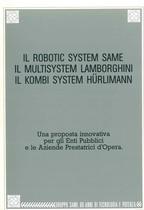 Il Robotic System