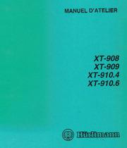 XT 908 - 909 - 910.4 - 910.6 - Manuel d'atelier