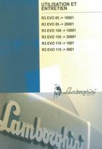 R3 EVO 85 -> 16001 - R3 EVO 85 -> 20001 - R3 EVO 100 -> 16001 - R3 EVO 100 -> 20001 - R3 EVO 110 -> 1001 - R3 EVO 110 -> 5001 - Utilisation et entretien