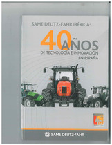 40 anos de tecnologia e innovaciòn, Spagna, Same Deutz-Fahr Iberica, 2008