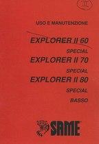 EXPLORER 60 II - 70 II SPECIAL - 80 II SPECIAL BASSO - Libretto uso & manutenzione