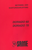 DORADO 60 - DORADO 70 - Betriebs - und Wartungsanleitung