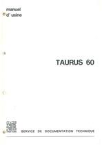TAURUS 60 - Manuel d'atelier