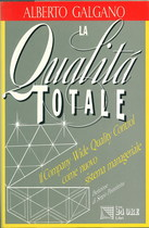 GALGANO Alberto, LA QUALITA' TOTALE, Milano, Il Sole 24 ore, 1990