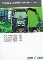 AGROFARM 410 TB -> 1001 - AGROFARM 410 TB -> 5001 - AGROFARM 420 TB -> 1001 - AGROFARM 420 TB -> 5001 - Betriebs - und Wartungsanleitung