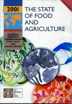 THE STATE OF FOOD AND AGRICULTURE 2001, Roma, FAO, 2001