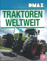 KÖSTNICK Joachim M., TRAKTOREN WELTWEIT, Stuttgart, Motor Buch Verlag, 2015