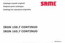 IRON 150.7 CONTINUO - IRON 165.7 CONTINUO - Catalogo ricambi originali / Original parts catalogue / Catalogo de repuestos originales