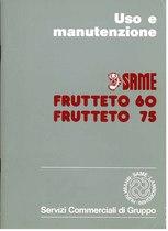 FRUTTETO 60 - FRUTTETO 75 - Libretto uso & manutenzione
