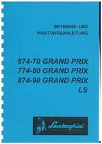 GRAND PRIX 674.70-774.80-874.90 - Betriebs und Wartungsanleitung