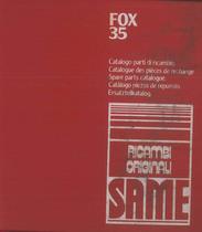 FOX 35 - Catalogo Parti di Ricambio / Catalogue de pièces de rechange / Spare parts catalogue / Ersatzteilliste / Lista de repuestos
