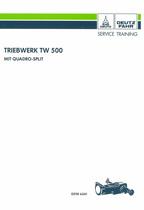 TRIEBWERK TW 500 mit Quadro-Split für DX 3.10, DX 3.30, DX 3.50 und DX 3.60 - Werkstatthandbuch