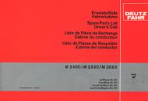 M 2480 - M 2580 - M 2680 - Ersatzteilliste Fahrkabine ab Masch. Nr. 101 / Spare parts list driver's cab from Mach. nr. 101 / Liste de pièce de rechange cabine du conducteur à partir de Mach. No. 101 / Lista de piezas de recambio cabina del conductor a partir de Maquina No.101