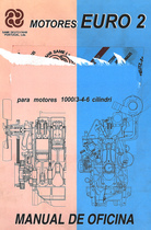 MOTORES EURO 2 SERIE 1000/3-4-6 CILINDRI - Manual de oficina