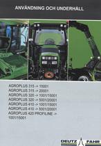 AGROPLUS 315 -> 15001 - AGROPLUS 315 -> 20001 - AGROPLUS 320 -> 1001/15001 - AGROPLUS 320 -> 5001/20001 - AGROPLUS 410 -> 1001/15001 - AGROPLUS 410 -> 5001/20001 - AGROPLUS 420 PROFILINE -> 1001/15001 - Användning och underhâll