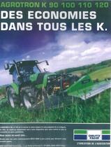 AGROTRON K 90 - 100 - 110 - 120 Des economies dans tous les K