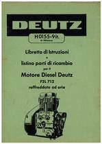 F2L 712 - Libretto Uso & Manutenzione / Catalogo Parti di Ricambio