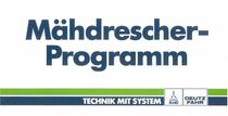 Mähdrescher- Programm : Technik mit System