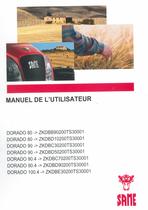 DORADO 80 ->ZKDBB90200TS30001 - DORADO 80 ->ZKDBD10200TS30001 - DORADO 90 ->ZKDBC30200TS30001 - DORADO 90 ->ZKDBD50200TS30001 - DORADO 90.4 ->ZKDBC70200TS30001 - DORADO 90.4 ->ZKDBD90200TS30001 - DORADO 100.4 ->ZKDBE30200TS30001 - Manuel de l'utilisateur