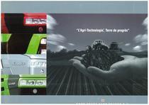 L'Agri-Technologie, Terre de progrès