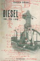 DIESEL Eugen, DIESEL - L' uomo - L' opera - Il destino, Torino, Einaudi, 1946
