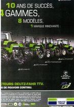 10 ans de succès, 4 gammes, 8 modèled, 1 marque innovante: Tracteurs Deutz-Fahr TTV