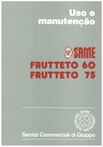 FRUTTETO 60 - FRUTTETO 75 Uso e Manutençao