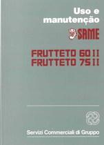 FRUTTETO 60 II - 75 II - Uso e Manutençao