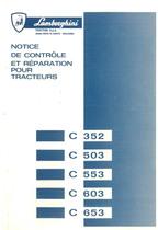 C 352- C 503 - C 553 - C 603 - C 653 - Notice de controle et réparation pour tracteurs