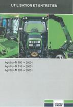 AGROTRON M 600 ->20001 - AGROTRON M 610 ->20001 - AGROTRON M 620 ->20001 - Utilisation et entretien