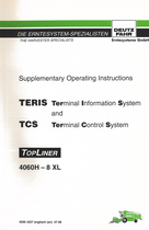 TERIS Terminal Informations System and TCS Terminal Control System - TOPLINER 4060 H - TOPLINER 8 XL - Supplementary operating instructions